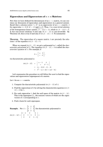 Eigenvalues and Eigenvectors of n χ n Matrices