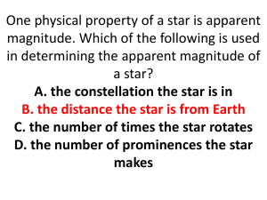 One physical property of a star is apparent magnitude. Which of the