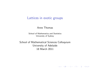 Lattices in exotic groups - School of Mathematical Sciences