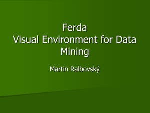 Ferda Visual Environment for Data Mining
