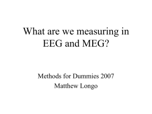What are we measuring in EEG and MEG?