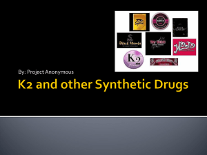 K2 and other Synthetic Drugs