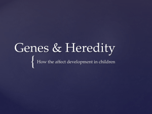 Genetics and Heredity Power Point.