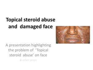 Topical Steroid Abuse and Damaged Face