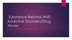 Substance-Related AND ADDICTIVE DISORDERS/DRUG ABUSE