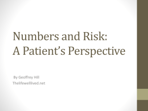 Numbers and Risk A Patient*s Perspective