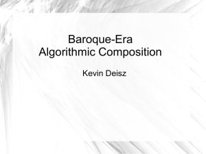 Baroque-Era Algorithmic Composition Kevin Deisz 1st Step – Keys