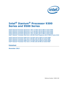 Intel Itanium Processor 9300 Series and 9500 Series