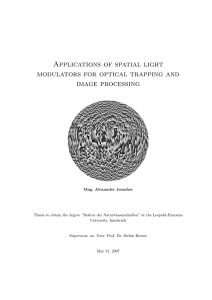 Applications of spatial light modulators for optical trapping and
