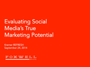 Evaluating Social Media`s True Marketing Potential