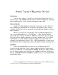 Smoke Theory of Electronic Devices