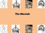 the messiah essay Many of the world's religions have hope in a future heroic figure who will rescue the righteous, judge the wicked, and restore peace to the world in judaism, this figure is the messiah.