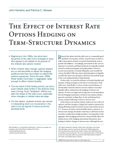 The Effect of Interest Rate Options Hedging on Term