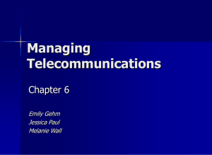 Managing Telecommunications