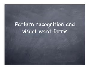 Pattern recognition and visual word forms