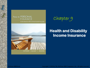 Chapter 9 Health and Disability Income Insurance
