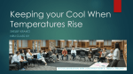 Keeping your Cool When Temperatures Rise