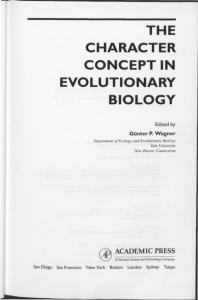 THE CHARACTER CONCEPT IN EVOLUTIONARY BIOLOGY