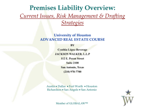 Premises Liability Overview: Current Issues, Risk