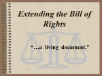 "Extending the Bill of Rights ""…a living document."""