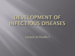 Development of infectious diseases