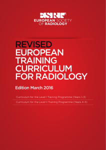 revised european training curriculum for radiology