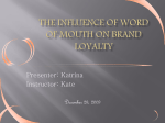 The effects of NWOM and PWOM on brand loyalty