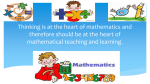Thinking is at the heart of mathematics and therefore should be at