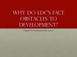 Why do ldc`s face obstacles to development?