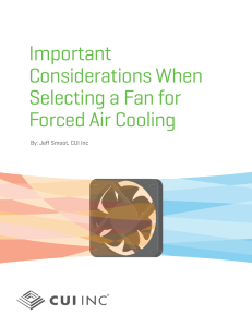 Important Considerations When Selecting a Fan for Forced Air Cooling