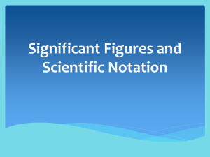 Sig Figs/Scientific Notation - Ms. Simmons