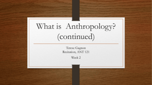 What is Anthropology? (continued)