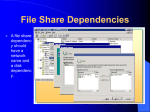 File Share Dependencies