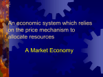 An economic system which relies on the price mechanism to