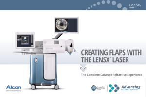 CREATING FLAPS WITH THE LENSX® LASER