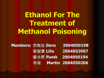 Ethanol For The Treatment of Methanol Poisoning Members: 李海仙