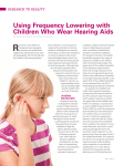 Using Frequency Lowering with Children Who Wear Hearing Aids