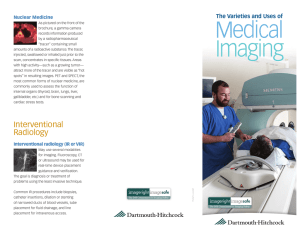 The Varieties and Uses of Medical Imaging - Dartmouth