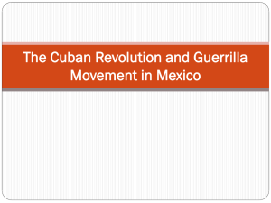 The Cuban Revolution and Guerrilla Movement in Mexico