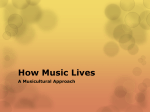 How Music Lives