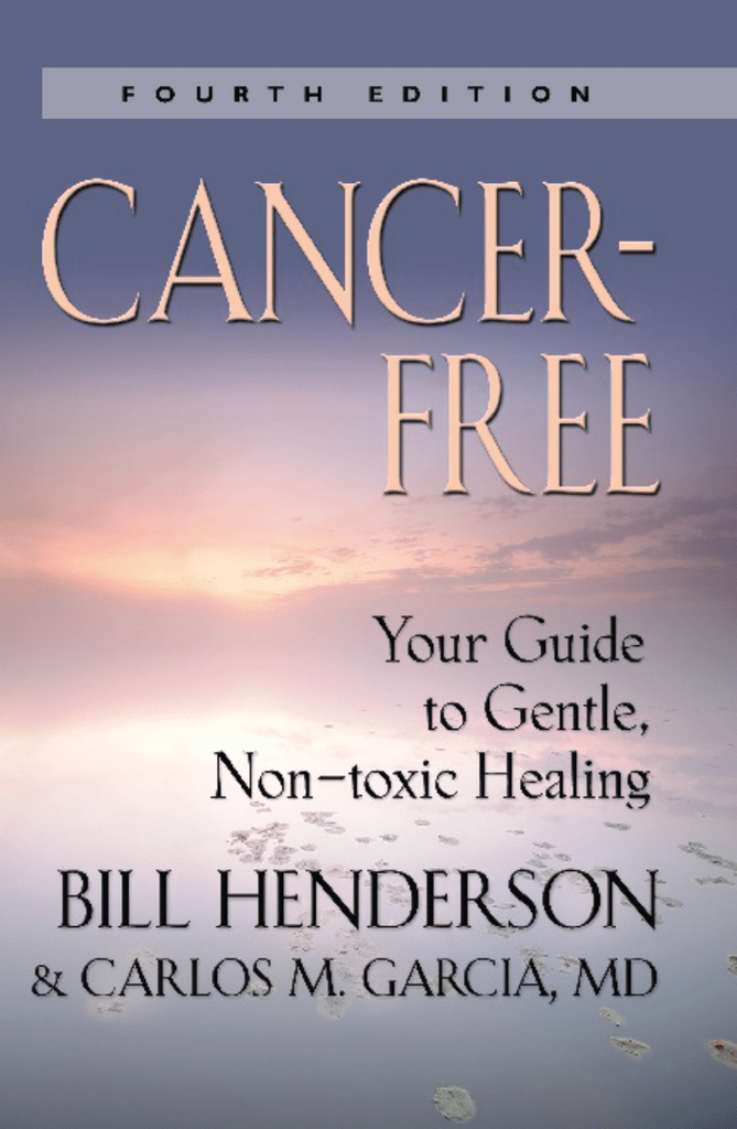 Cancer-Free: Your Guide to Gentle, Non