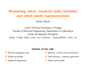Reasoning robot, involved tasks/modules and robot world