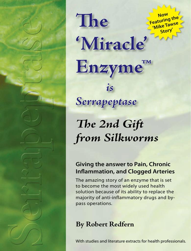 Enzyme - Serrapeptase