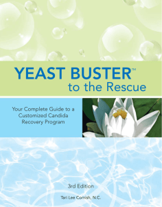 YEAST BUSTER to the Rescue Your Complete Guide to a Customized Candida