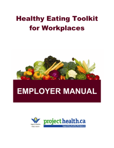 EMPLOYER MANUAL Healthy Eating Toolkit for Workplaces