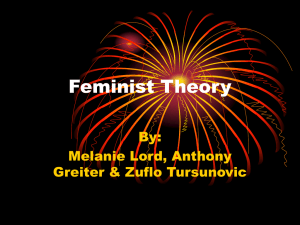 Feminist Theory By: Melanie Lord, Anthony Greiter & Zuflo Tursunovic