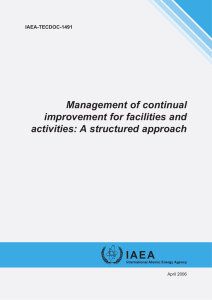 Management of continual improvement for facilities and activities: A structured approach IAEA-TECDOC-1491