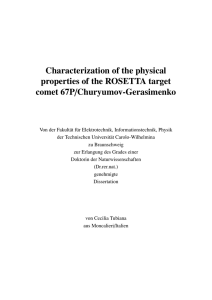 Characterization of the physical properties of the ROSETTA target