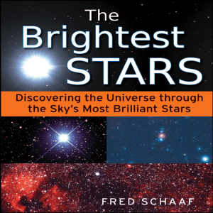 Brightest Stars : Discovering the Universe Through the Sky`s Most