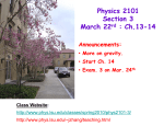 Physics 2101 Section 3 March 22 : Ch.13
